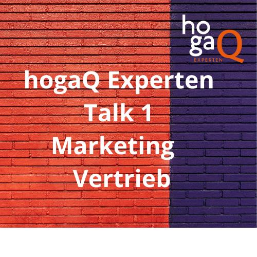 1. Experten Talk – Marketing und Vertrieb