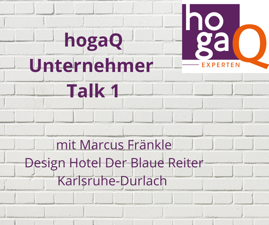 1. Unternehmer Talk – Marcus Fränkle, Hotel Der Blaue Reiter